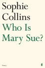Who Is Mary Sue? (Faber Poetry) Cover Image