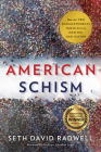 American Schism: How the Two Enlightenments Hold the Secret to Healing Our Nation Cover Image