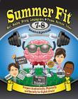 Summer Fit, Grade 7-8: Preparing Children Mentally, Physically and Socially for the Eighth Grade! Cover Image