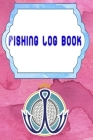 Fishing Log Book Gmeleather: Data Or Keeping A Fishing Logbook 110 Page Size 6 X 9 INCH Cover Glossy - Tackle - Saltwater # Pages Very Fast Print. Cover Image