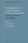 The Nonprofit Sector in Eastern Europe, Russia, and Central Asia: Civil Society Advances and Challenges Cover Image