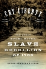 Cry Liberty: The Great Stono River Slave Rebellion of 1739 Cover Image