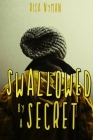 Swallowed by a Secret Cover Image