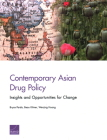 Contemporary Asian Drug Policy: Insights and Opportunities for Change Cover Image