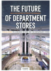 The Future of Department Stores: 9 Escalators to a Golden Future for the Department Store Cover Image
