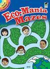 Eco-Mania Mazes (Dover Little Activity Books) Cover Image