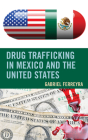Drug Trafficking in Mexico and the United States Cover Image