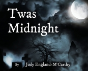 Twas Midnight Cover Image