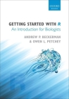 Getting Started with R: An Introduction for Biologists Cover Image