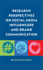 Research Perspectives on Social Media Influencers and Brand Communication Cover Image