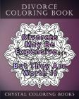 Divorce Coloring Book: 20 Divorce Quote Mandala Coloring Pages For Adults Cover Image