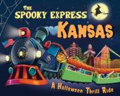 The Spooky Express Kansas Cover Image