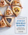 The Artisanal Kitchen: Jewish Holiday Baking: Inspired Recipes for Rosh Hashanah, Hanukkah, Purim, Passover, and More Cover Image