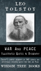 War and Peace: Illustrated Quotes and Tolstoy's Biography Cover Image