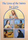 The Lives of the Saints for Girls (Catholic Classics) Cover Image