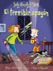 Judy Moody y Stink: El terrible apagón /Judy Moody & Stink The Big Bad Blackout Cover Image