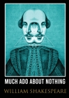 Much Ado About Nothing: comedy by William Shakespeare (1623) Cover Image