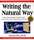 Writing the Natural Way: Turn the Task of Writing into the Joy of Writing, 15th Anniversary Expanded Edition Cover Image