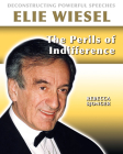 Elie Wiesel: The Perils of Indifference Cover Image