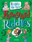 Farmyard Riddles (Riddle Me This!) Cover Image