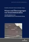 Wissen Und Überzeugungen Von Deutschlehrkräften: Aktuelle Befunde in Der Deutschdidaktischen Professionsforschung (Positionen Der Deutschdidaktik #13) Cover Image