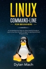 LINUX Command-Line for Beginners: A Comprehensive Step-by-Step Starting Guide to Learn Linux from Scratch to Bash Scripting and Shell Programming Cover Image