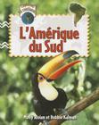 L'Amerique Du Sud (Explorons Les Continents) Cover Image