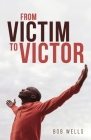 From Victim to Victor Cover Image