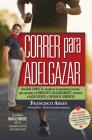 Correr Para Adelgazar Cover Image