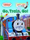 Thomas & Friends: Go, Train, Go! (Thomas & Friends) (Bright & Early Board Books(TM)) Cover Image