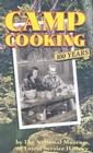 Camp Cooking: 100 Years the National Museum of Forest Service History Cover Image