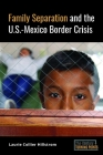 Family Separation and the U.S.-Mexico Border Crisis Cover Image