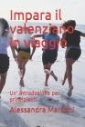 Impara il valenziano in viaggio: Un' introduzione per principianti Cover Image