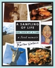 A Sampling of Life, One Taste at a Time: A Food Memoir Cover Image