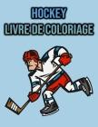 Livre de Coloriage Hockey: pour les enfants, les garçons - Hockey sur glace Cover Image