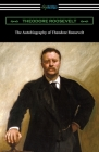 The Autobiography of Theodore Roosevelt Cover Image