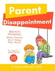 Broken Promises: When Parents Don't Keep Their Word (Helping Kids Heal #7) Cover Image