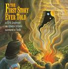 The First Story Ever Told Cover Image