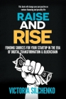 Raise and Rise: Funding Sources for Your Startup in the Era of Digital Transformation & Blockchain Cover Image