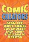 Orbit: Comic Creators: Stan Lee, Jerry Siegel, Joe Shuster, Jack Kirby and William M. Marston Cover Image