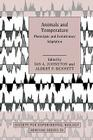 Animals and Temperature: Phenotypic and Evolutionary Adaptation (Society for Experimental Biology Seminar #59) Cover Image