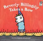 Beverly Billingsly Takes a Bow Cover Image