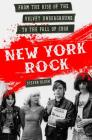 New York Rock: From the Rise of The Velvet Underground to the Fall of CBGB Cover Image