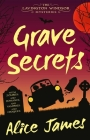 Grave Secrets: The Lavington Windsor Mysteries Book 1 Cover Image