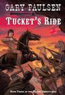 Tucket's Ride (Tucket Adventures (Pb) #3) Cover Image