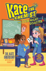 The STEM Night Disaster (Kate the Chemist) Cover Image