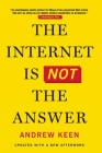 The Internet Is Not the Answer Cover Image