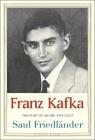 Franz Kafka: The Poet of Shame and Guilt (Jewish Lives) Cover Image