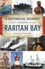 Historical Journey Across Raritan Bay Cover Image
