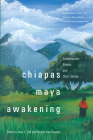 Chiapas Maya Awakening: Contemporary Poems and Short Stories Cover Image